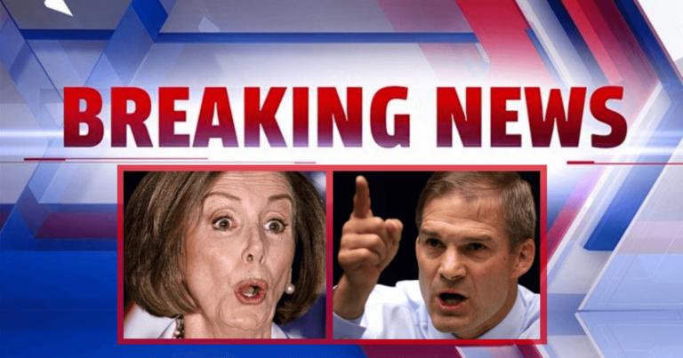 Jim Jordan Pulls Off Pelosi's Impeachment Mask – 3 Pieces Of Evidence Show Her Plan Has Fallen Apart